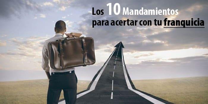 10 mandamientos franquicia
